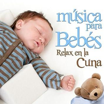 Música para Bebes. Relax en la Cuna
