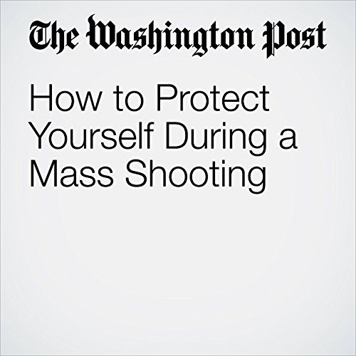 How to Protect Yourself During a Mass Shooting copertina