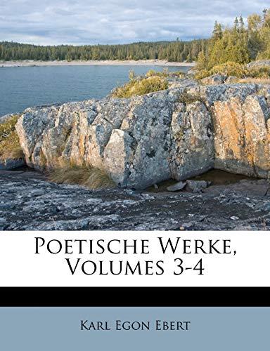 Poetische Werke, Volumes 3-4