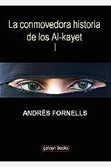 La conmovedora historia de los Al-kayet Versión Kindle