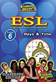 SDS ESL Program 6: Days and Time [Instant Access]