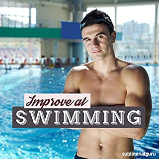 Improve at Swimming     Achieve Aquatic Acclaim with Subliminal Messages              By:                                                                                                                                 Subliminal Guru                               Narrated by:                                                                                                                                 Subliminal Guru                      Length: 1 hr and 10 mins     1 rating     Overall 4.0