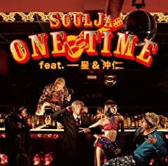 ONE TIME feat.一星&沖仁