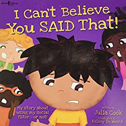 "School counselor review of the book ""I can't Believe You Said that!"" image and Amazon Link as well as link to lesson plans"