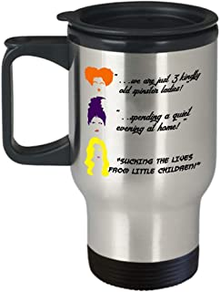 Hocus Pocus Halloween novelty travel coffee mug stainless steel, Winifred Mary Sarah Sanderson sisters decor movie merchandise funny quotes cups, All Hallows eve Samhain gifts, Dani Dennison gift