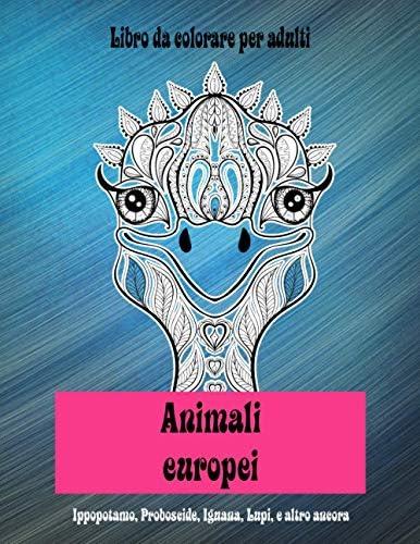 Animali europei Libro da colorare per adulti Ippopotamo Proboscide Iguana Lupi e altro ancora product image