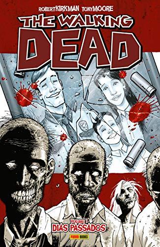 The Walking Dead - vol. 1 - Dias Passados