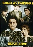Reggie Mixes in [DVD]