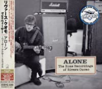 Alone - Home Recordings Of Rivers Cuomo [Japanese Import] by Rivers Cuomo