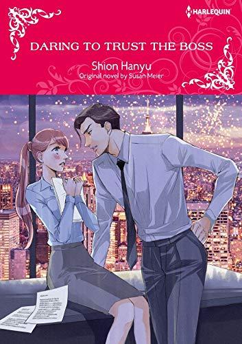 Daring To Trust The Boss: Harlequin comics (English Edition)