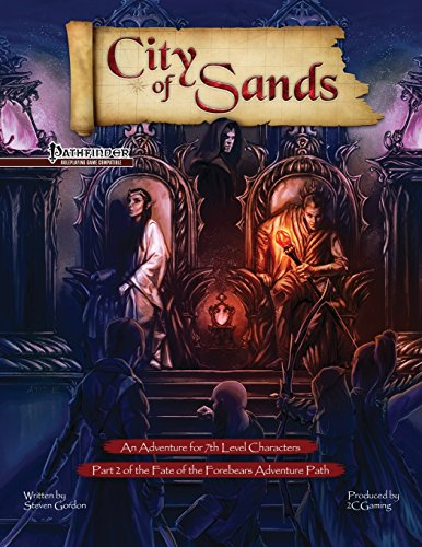 Fate of the Forebears, Part 2: City of Sands (PF)