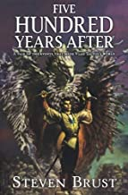 Five Hundred Years After (Phoenix Guards Book 2)