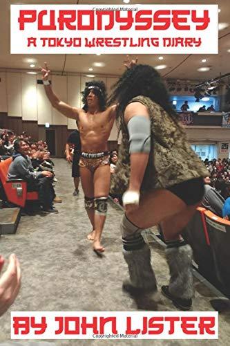 Purodyssey: A Tokyo Wrestling Diaryの詳細を見る