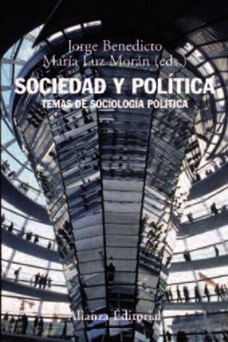 Sociedad y política: Temas de sociología política (Libro Univ.- Manuales)
