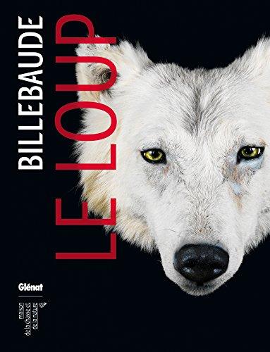 Billebaude - N°04: Le loup