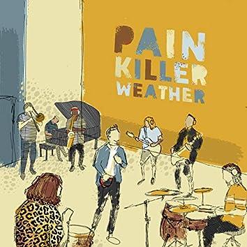 Painkiller Weather (Reworked)