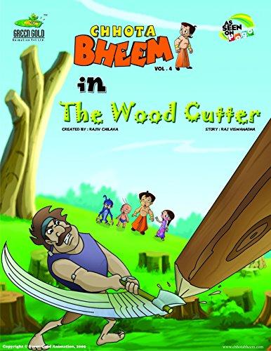 Wood Cutter (Chhota Bheem) (English Edition)