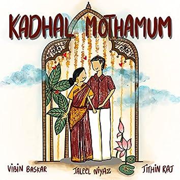 Kadhal Mothamum