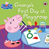 Peppa Pig: George's First Day at Playgroup (English Edition)