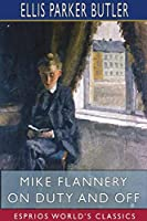 Mike Flannery On Duty and Off (Esprios Classics)