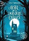 Une enquête magique de Seth Seppi, tome 1 : L'hôtel de la dernière chance par Thornton