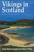 Vikings in Scotland: An Archaeological Survey