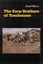 The Earp Brothers of Tombstone: The Story of Mrs. Virgil Earp (English Edition)