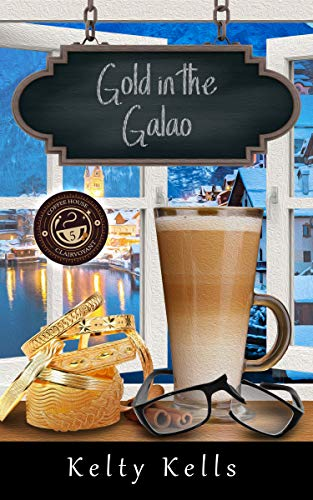 Gold in the Galao: Coffee House Clairvoyant Book 5 by [Kelty Kells]