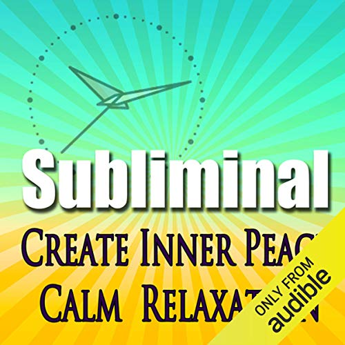 Create Inner Peace Subliminal audiobook cover art