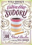 Will Shortz Presents Extra Hot Sudoku: 200 Hard Puzzles (Hard Sudoku)