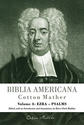 Compare Textbook Prices for Biblia Americana: America's First Bible Commentary. A Synoptic Commentary on the Old and New Testaments. Volume 4: Ezra-psalms  ISBN 9783161529498 by Cotton Mather,Harry C. Maddux,Reiner Smolinski
