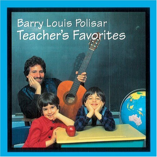 Polisar, B: Teacher's Favorites: Barry Louis Polisar Sings About School and Other Stuff