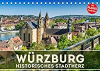 WUeRZBURG Historisches Stadtherz (Tischkalender 2022 DIN A5 quer): Sommerliche Impressionen aus Unterfranken (Geburtstagskalender, 14 Seiten )