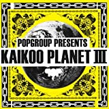 KAIKOO PLANET III