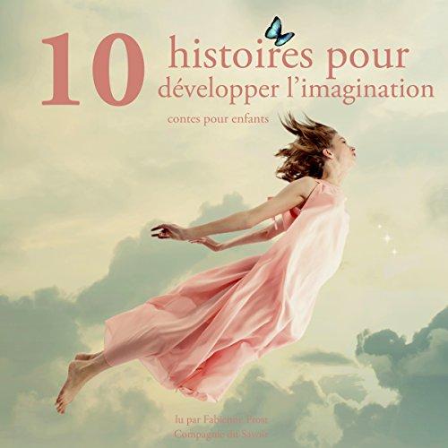 Page de couverture de Dix histoires pour développer l'imagination des enfants