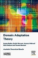 Advances in Domain Adaptation Theory