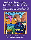 Make a Great Day: Daily Thoughts for Children