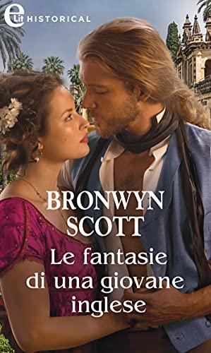 Le fantasie di una giovane inglese (eLit) (Rakes of the Caribbean Vol. 2) di [Bronwyn Scott]