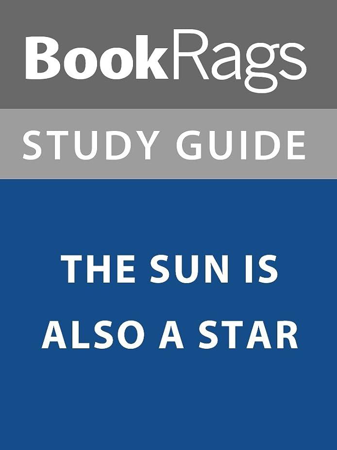 革新カウント生理Summary & Study Guide: The Sun is Also a Star (English Edition)