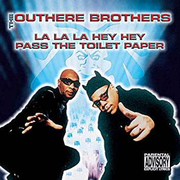 La La La Hey Hey / Pass the Toilet Paper - Ep