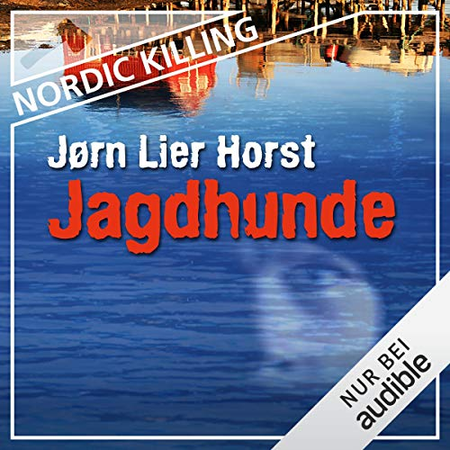 Jagdhunde     Nordic Killing              By:                                                                                                                                 Jørn Lier Horst                               Narrated by:                                                                                                                                 Helge Heynold                      Length: 13 hrs and 40 mins     2 ratings     Overall 4.0