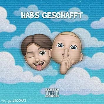 Habs geschafft (feat. DRiP)