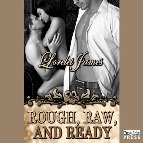 Rough, Raw, and Ready audiobook cover art