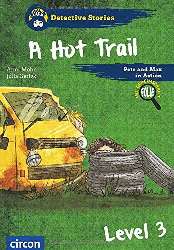 A Hot Trail: Level 3 (Detective Stories)