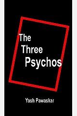 The Three Psychos Kindle Edition