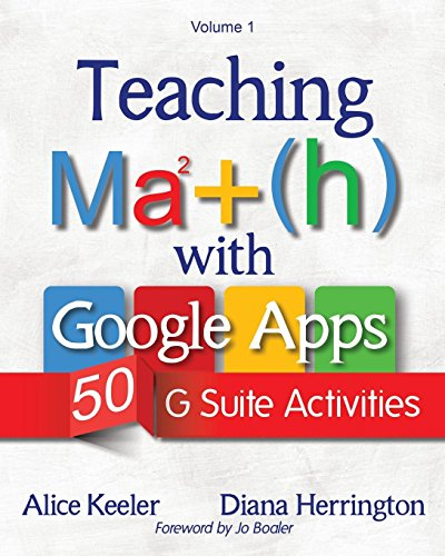 Compare Textbook Prices for Teaching Math with Google Apps: 50 G Suite Activities  ISBN 9781946444042 by Keeler, Alice,Herrington, Diana