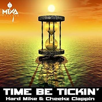 Time Be Tickin'