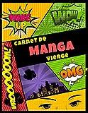 Carnet De Manga Vierge: Cahier De Dessin Pour Adultes Et Enfants ; Cree Ton Propre Manga...