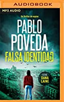 Falsa Identidad: Un Thriller De Espías (Serie Dana Laine)