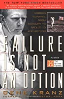 Failure is not an Option: Mission Control From Mercury to Apollo 13 and (Thorndike Paperback Bestsellers)